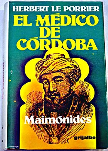 9788425308277: El médico de Córdoba [Maimónides]