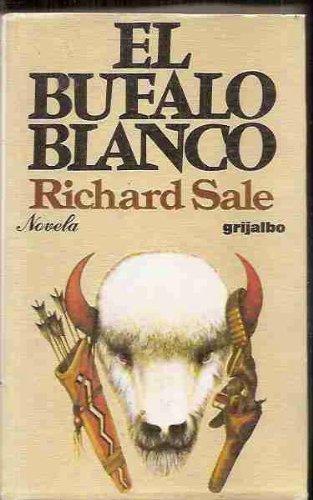 9788425309427: El bufalo blanco