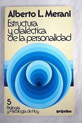 Estructura y dialéctica de la personalidad: Merani, Alberto L.