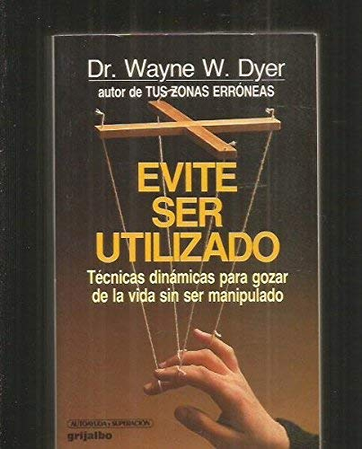 9788425311673: Evite Ser Utilizado/Pulling Your Own Strings (Spanish Edition)