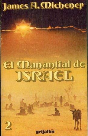 El manantial de Israel (2 tomos): Michener, James A.