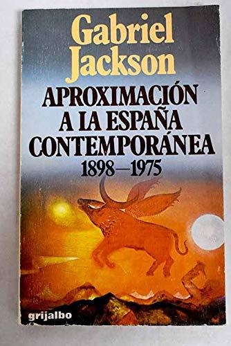 9788425312724: Aproximación a la España contemporánea, 1898-1975 (Dimensiones Hispánicas)