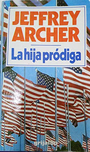 9788425314490: La Hija Prodiga/The Prodigal Daughter