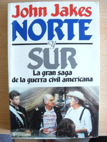 Norte Y Sur/North and South (Spanish Edition) (842531464X) by Jakes, John