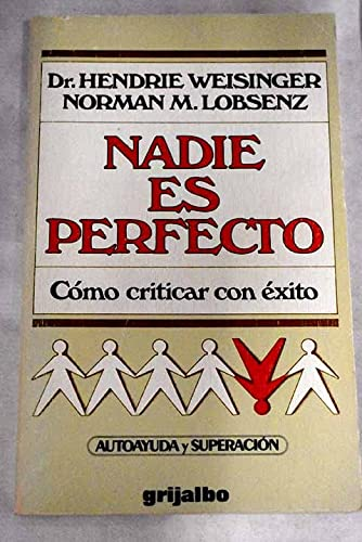 Nadie Es Perfecto/Nobody's Perfect (Spanish Edition): Weisinger, Hendrie; Lobsenz, Norman...