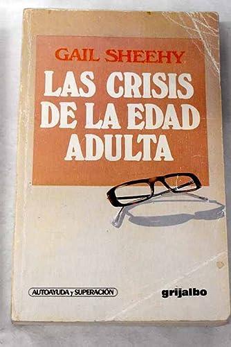 9788425315572: Las Crisis De LA Edad Adulta