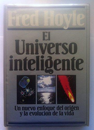 9788425316289: El universo inteligente. Un nuevo enfoque del origen y la evolución de la vida