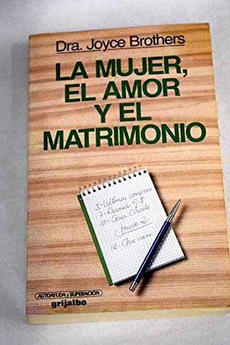 LA Mujer, El Amor, Y El Matrimonio/What Every Woman Ought to Know About Love and Marriage (9788425317873) by Brothers, Joyce