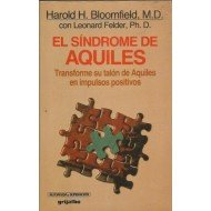 El Sindrome De Aquiles/the Achilles Syndrome (Spanish Edition) (8425317894) by Bloomfield, Harold H.