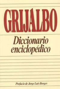 Grijalbo: Diccionario Enciclopedico