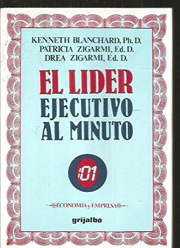 9788425318474: El Lider Ejecutivo Al Minuto/ Leadership and the One Minute Manager (Spanish Edition)