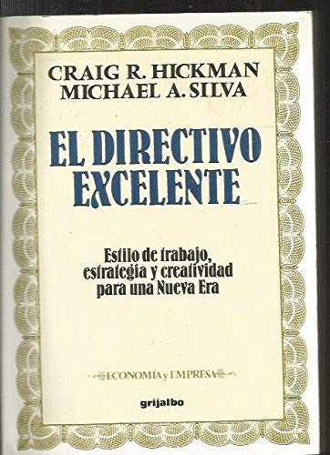 9788425318498: El Directivo Excelente/Creating Excellence (Spanish Edition)