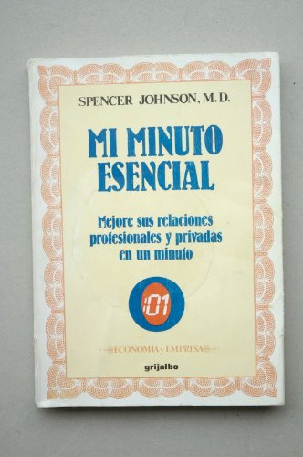 Mi minuto esencial: Spencer Johnson, M.D
