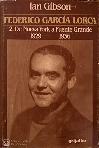 9788425319518: Federico García lorca. de nueva york a fuente grande, 2