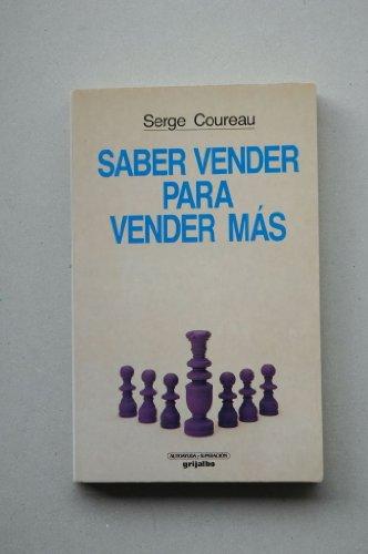 9788425319624: Saber Vender Para Vender Mas (Spanish Edition)