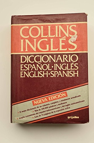 COLLINS SPANISH - ENGLISH. ENGLISH - SPANISH DICTIONARY by. In collaboration with Manuel Bermejo ...