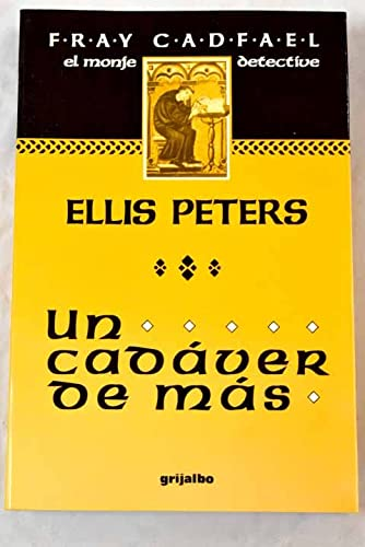 Un Cadaver De Mas (8425320895) by Ellis Peters