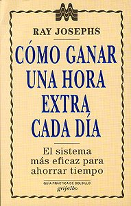 Como Ganar Hora Extra/How to Gain an Extra Hour (Spanish Edition) (8425323193) by Ray Josephs