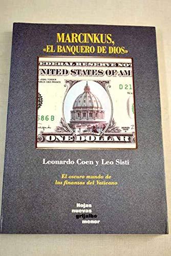 Marcinkus, el banquero de dios: Coin, Leonardo; Sisti,