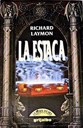 La Estaca (8425325013) by Richard Laymon