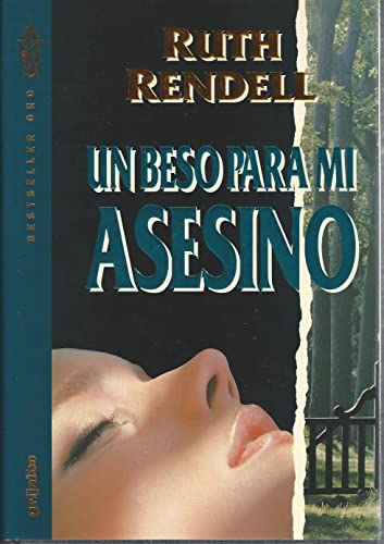 9788425325120: Un beso para mi asesino [Paperback] [Jan 01, 1993] Rendell, Ruth (1930-) Camps, Carmen . tr.