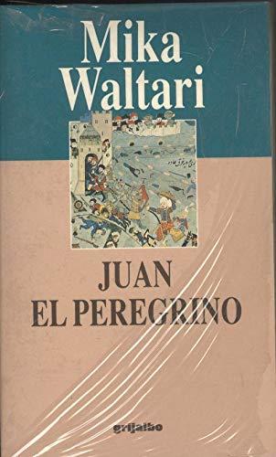 9788425325311: Juan el peregrino