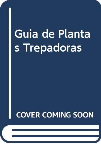 9788425326554: Guia de plantas trepadoras