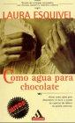 9788425327445: Como agua para chocolate