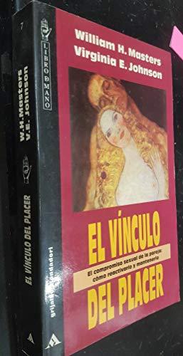 9788425327551: VINCULO DEL PLACER, EL