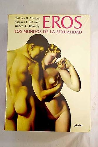 9788425328237: Eros * los mundos de la sexualidad