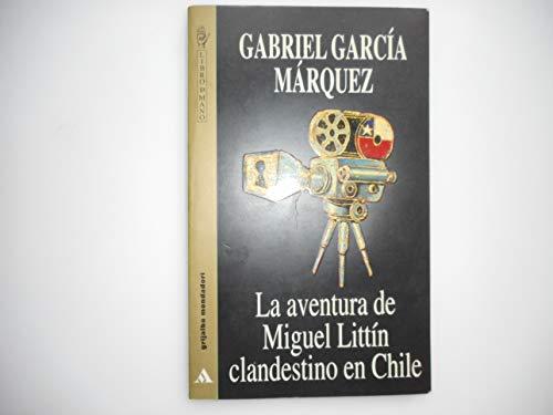 9788425328374: Aventuras de Miguel littin: La Aventura De Miguel Littin