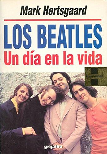 9788425328527: Los Beatles : Un Dia en la Vida