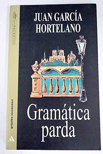 GRAMATICA PARDA: GARCIA HORTELANO, JUAN