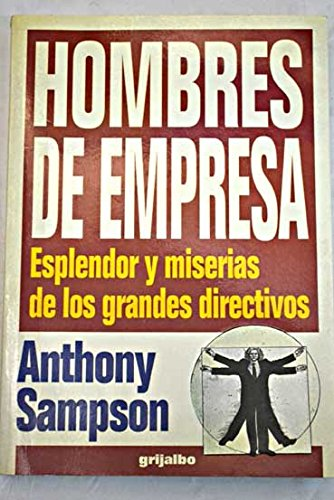 Hombres de Empresa (Spanish Edition) (8425329426) by Sampson, Anthony