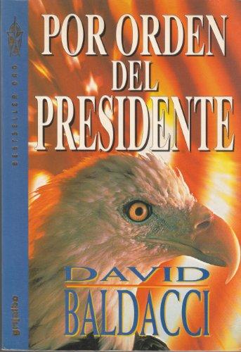 9788425329432: Por Orden del Presidente