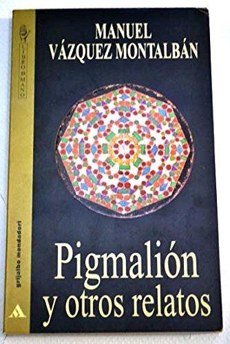 9788425329579: Pigmalion y otros relatos