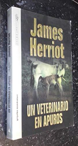 9788425330087: Un veterinario en apuros