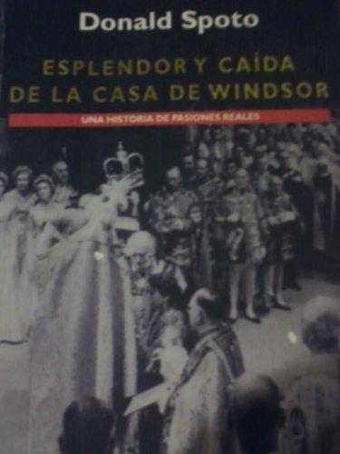 9788425330926: Esplendor y Caida de la Casa de Windsor