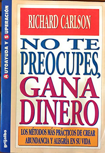 9788425332470: No Te Preocupes, Gana Dinero