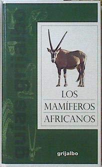 9788425332593: Guia de mamiferos africanos