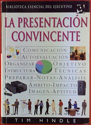 9788425332685: La presentacion convincente