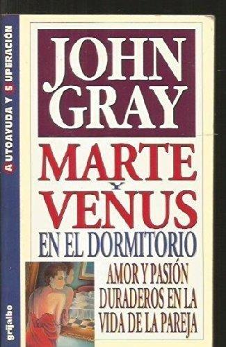 9788425332784: Marte y Venus en el dormitorio: Amor y Pasion Duraderos en la Vida de la Pareja