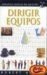 9788425333026: Dirigir Equipos (Spanish Edition)
