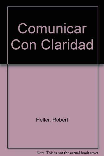 9788425333040: Comunicar Con Claridad (Spanish Edition)