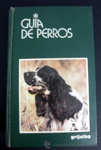 9788425333767: Guia de perros