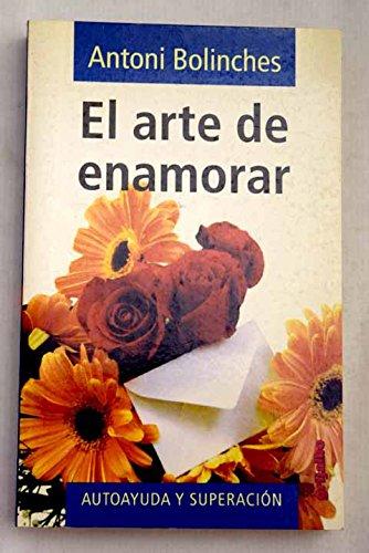 9788425333835: Arte de enamorar,el (Autoayuda Y Superacion)
