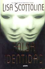 9788425334313: Falsa Identidad/ Mistaken Identity (Spanish Edition)