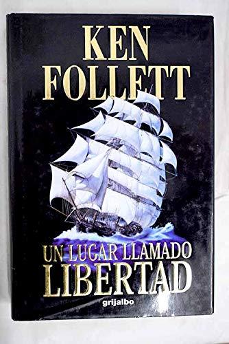 9788425334382: UN LUGAR LLAMADO LIBERTAD