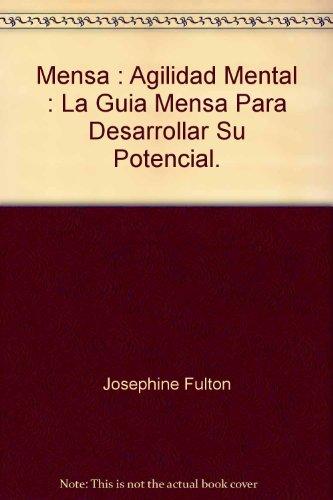 9788425334849: Mensa : Agilidad Mental : La Guia Mensa Para Desarrollar Su Potencial.