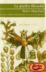 La Piedra Filosofal: Un Viaje En Buscade Los Grandes Secretos De La Alquimia (Spanish Edition) (8425335485) by Peter Marshall